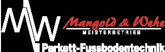 MW Parkett – Fußbodentechnik GmbH - Mangold & Wehe Parkett- Fussbodentechnik GmbH – ihr Fachmann für Parkett- Dielenfußboden